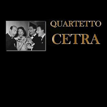 Quartetto Cetra - Quartetto Cetra