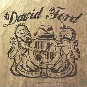 David Ford - Austerity Measures