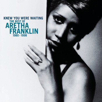 Aretha Franklin - Knew You Were Waiting: The Best Of Aretha Franklin 1980-1998