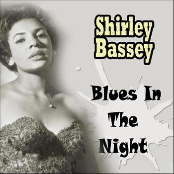 Shirley Bassey - Blues In The Night