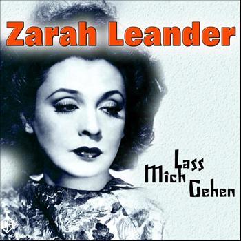 Zarah Leander - Lass Mich Gehen