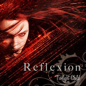 Reflexion - Twilight Child