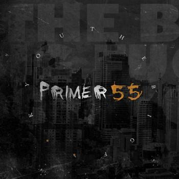 Primer 55 - The Big F U