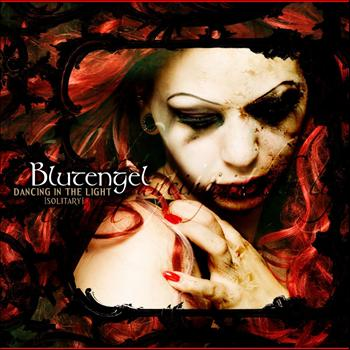 Blutengel - Dancing In The Light (Solitary)