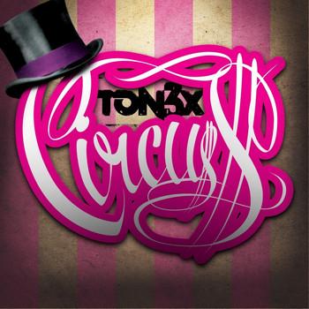 Tonéx - Circuss