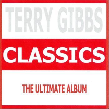 Terry Gibbs - Classics - Terry Gibbs