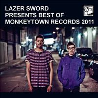 Lazer Sword presents Best of Monkeytown Records 2011