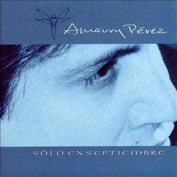 Amaury Pérez - Solo En Septiembre.