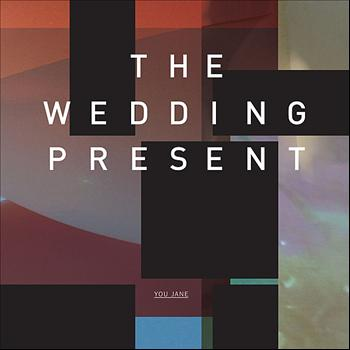 The Wedding Present - You Jane