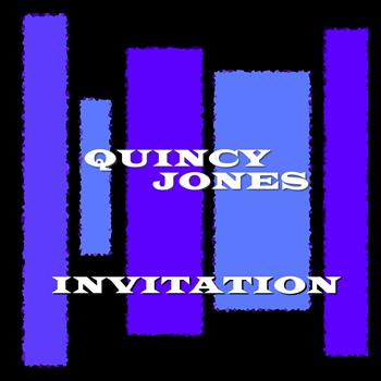 Quincy Jones - Invitation