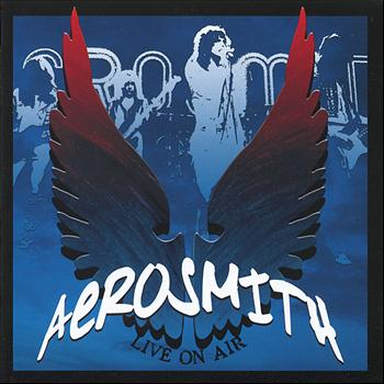 Aerosmith - Live on Air