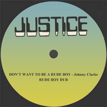 "Johnny Clarke - Don't Want To Be A Rudeboy and Dub 12"" Version"