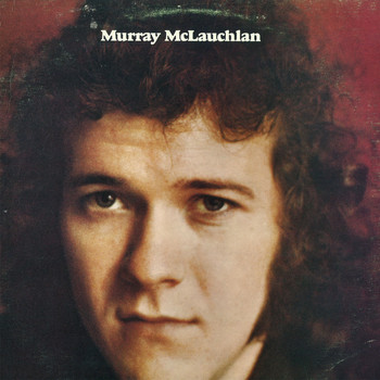 Murray McLauchlan - Murray McLauchlan