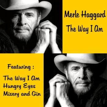 Merle Haggard - The Way I Am