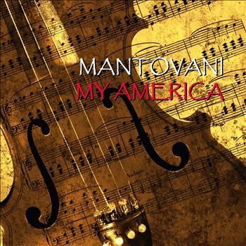 Mantovani - My America