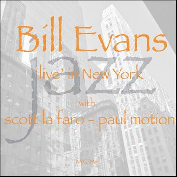 Bill Evans - Live in NYC
