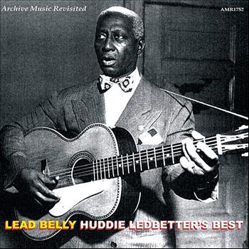Lead Belly - Huddie Ledbetter's Best