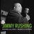 Jimmy Rushing - Rushing Lullabies + Brubeck & Rushing (Remastered)