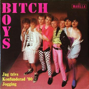 Bitch Boys - Jag Trivs