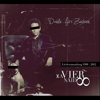 Xavier Naidoo - Danke fürs Zuhören - Liedersammlung 1998 - 2012