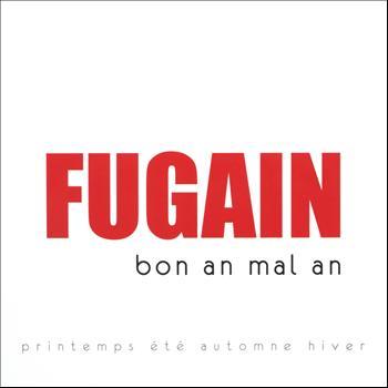 Michel Fugain - Bon an, mal an