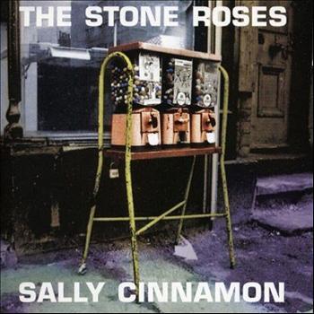 The Stone Roses - Sally Cinnamon