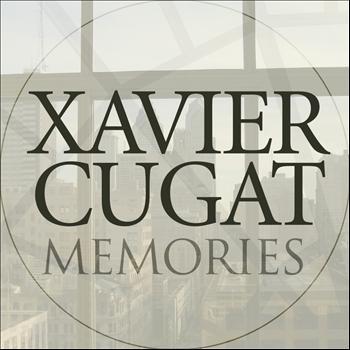 Xavier Cugat - Memories