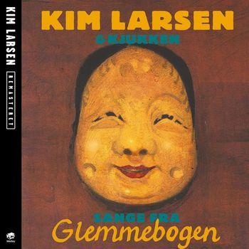 Kim Larsen & Kjukken - Sange Fra Glemmebogen