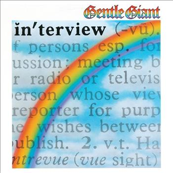 Gentle Giant - In'terview [2012 - Remaster]