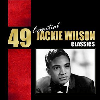 Jackie Wilson - 49 Essential Jackie Wilson Classics