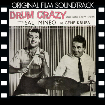 Gene Krupa - Drum Crazy - The Gene Krupa Story (Original Film Soundtrack)