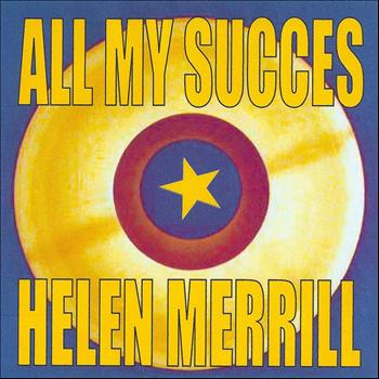 Helen Merrill - All My Succes - Helen Merrill