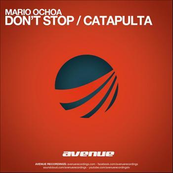 Mario Ochoa - Don't Stop / Catapulta