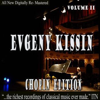 Evgeny Kissin - Evgeny Kissin - Chopin Volume 2