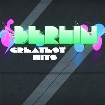 Berlin - Greatest Hits