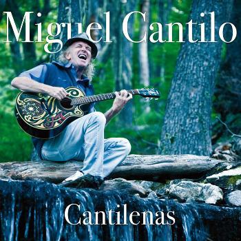 Miguel Cantilo - Cantilenas