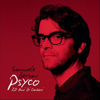 Samuele Bersani - Psyco - 20 anni di canzoni