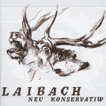 Laibach - Neu Konservatiw