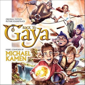 Michael Kamen - Back to Gaya (Original Motion Picture Soundtrack)