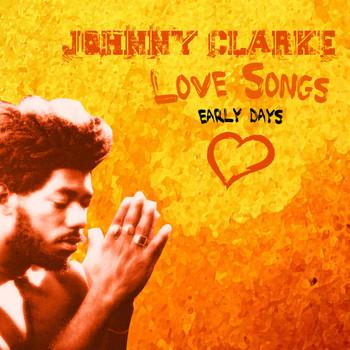 Johnny Clarke - Johnny Clarke Sings Love Songs