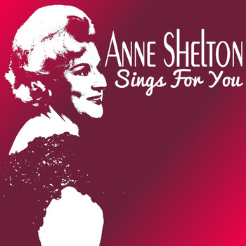 Anne Shelton - Anne Shelton Sings for You