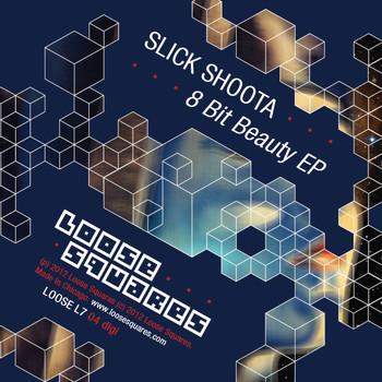 Slick Shoota - 8 Bit Beauty EP
