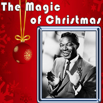 The Magic Of Christmas (2011) | Nat King Cole | MP3 Downloads | 7digital United States