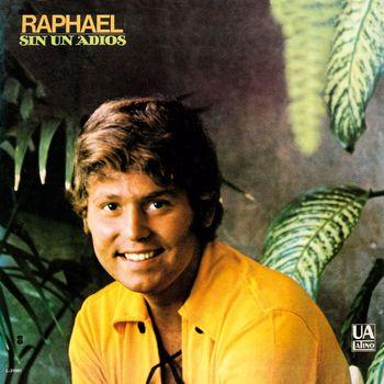 Raphael - Sin un Adios
