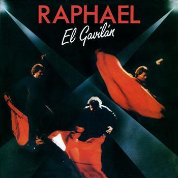 Raphael - El Gavilán