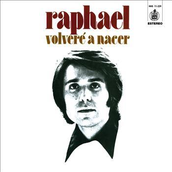 Raphael - Volvere a Nacer