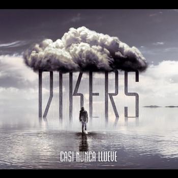 Dikers - Casi nunca llueve