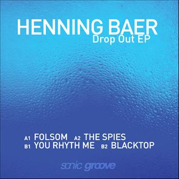 Henning Baer - Drop Out