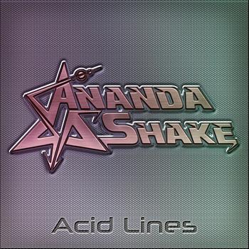 Ananda Shake - Acid Lines