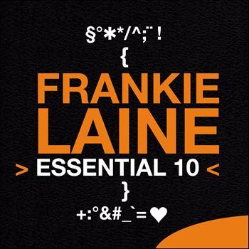Frankie Laine - Frankie Laine: Essential 10